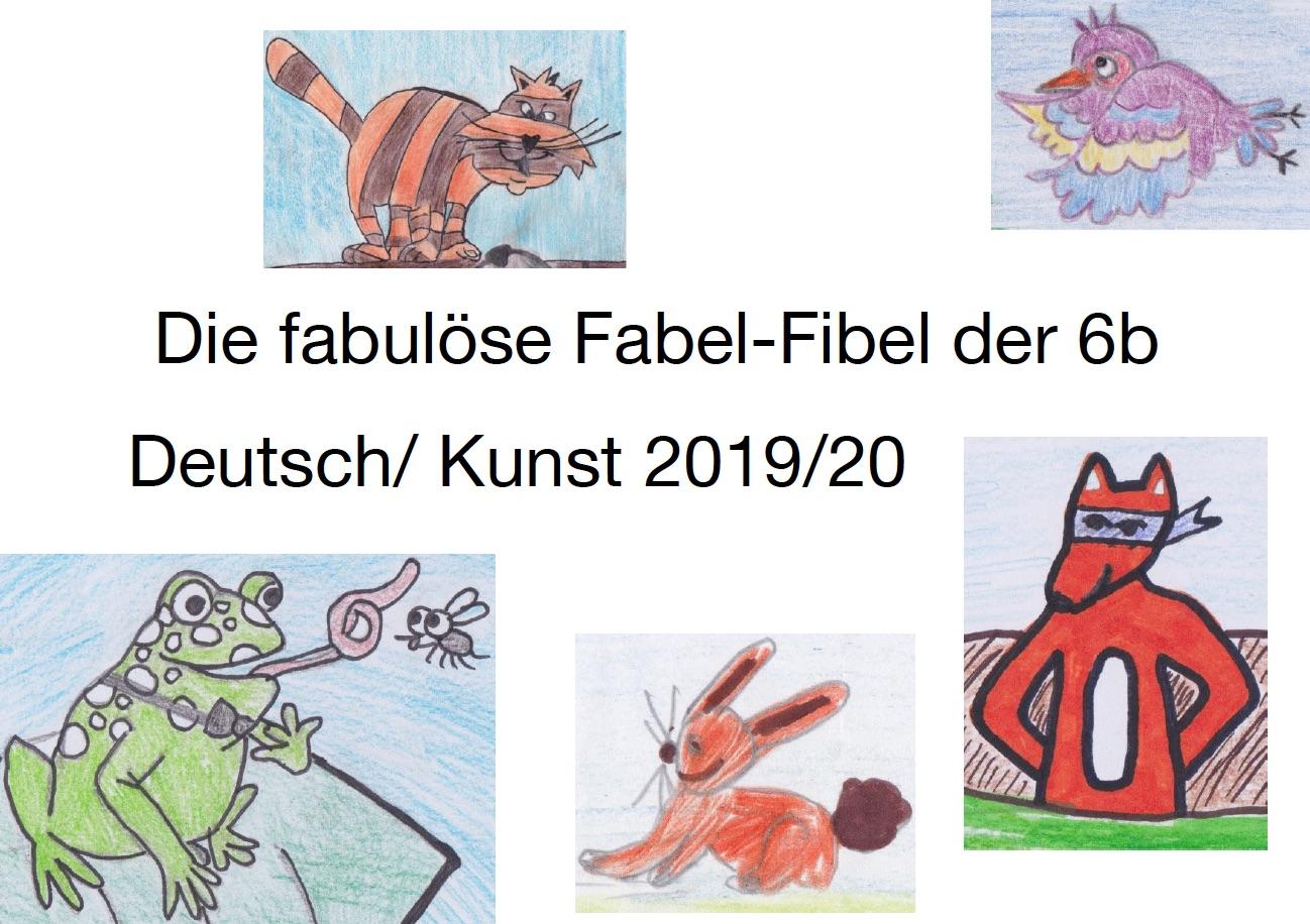 Die fabulöse Fabel-Fibel der Klasse 6b
